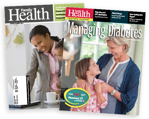 Family Health and Managing Diabetes magazines